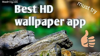 Best HD wallpaper app