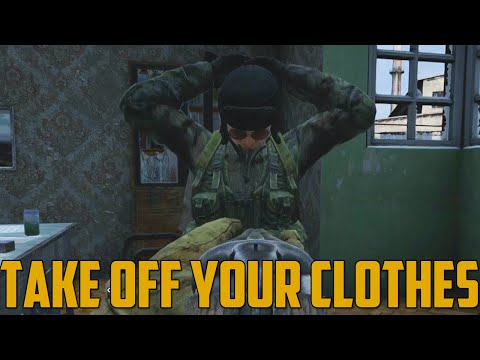 TAKE OFF YOUR CLOTHES! (DayZ Standalone)