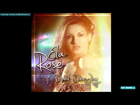 Sonerie telefon » Ela Rose & David Deejay – I'm Done (Official Single)