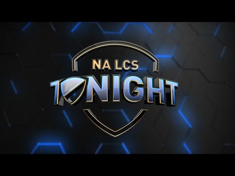 NA LCS Tonight - 2017 Spring Split Semifinals