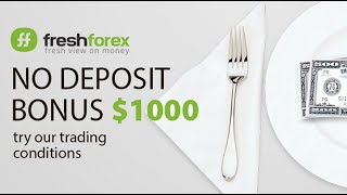 Video instruction: How to get $1000 bonus for registration. FreshForex