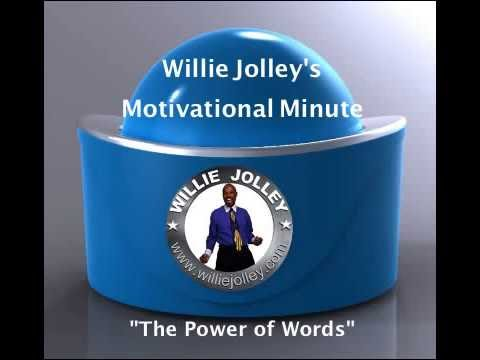 Willie Jolley's Motivational Minute: 