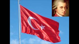 W. A. Mozart Türk Marşı (Turkish Anthem)