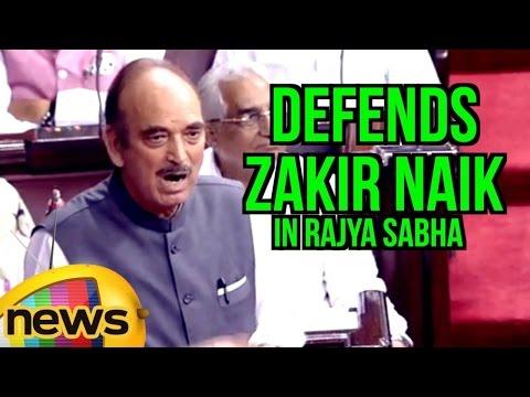 Ghulam Nabi Azad Defends Zakir Naik In Rajya Sabha, Takes On News Channels | Mango News