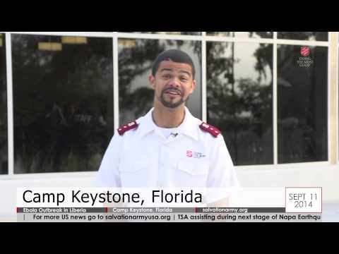 Salvation Army Today - 09.11.2014 - Ebola Outbreak in Liberia; Camp Keystone, Florida