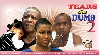 Tears of the Dumb Nigerian Movie [Part 2] - Family Drama