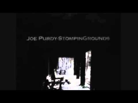 Joe Purdy - Trouble