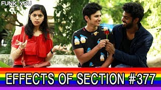 Effects of Section 377 | When Being Gay Is Legal | Funk You