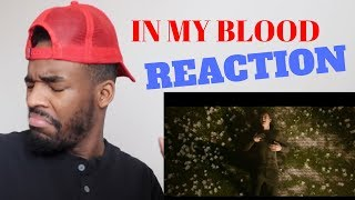 Download Lagu Shawn Mendes - In My Blood Reaction Video Gratis STAFABAND