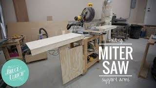 Folding Miter Saw Support Arms // HOW TO MAKE