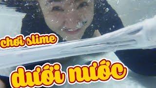 CHƠI SLIME DƯỚI NƯỚC SẼ RA SAO (Slime Underwater) | KÌ NGHỈ HÈ TẠI HỒ TRÀM CỦA CHỊ VANNIE