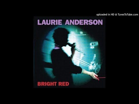 Laurie Anderson - Muddy River