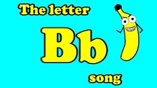 The Letter B Song