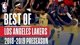 Best Of Los Angeles Lakers | 2018 NBA Preseason
