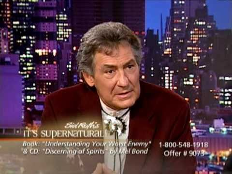 Mel Bond 2 on It's Supernatural with Sid Roth - Discerning Spirits