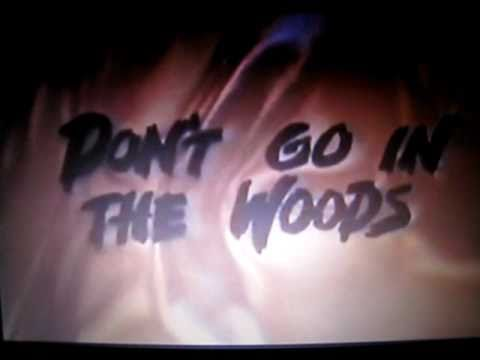 Don't Go in the Woods (1981) - RARE original theatrical trailer
