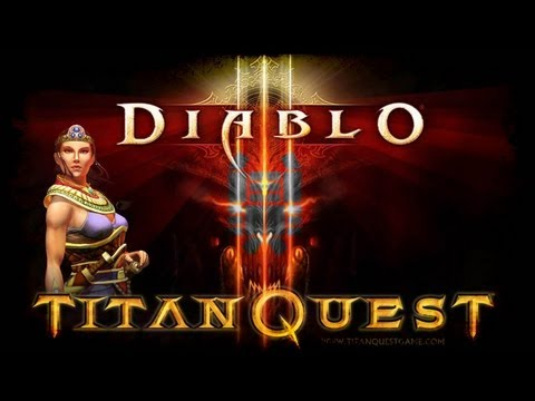 Titan Quest VS Diablo 3 : Like & Dislikes