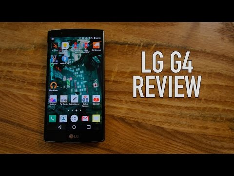 LG G4 Review - 4k Video. Camera Test. Benchmarks. Etc.