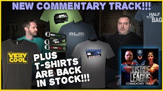 Justice League Commentary Track! T-Shirts! Back! In! Stock!!!