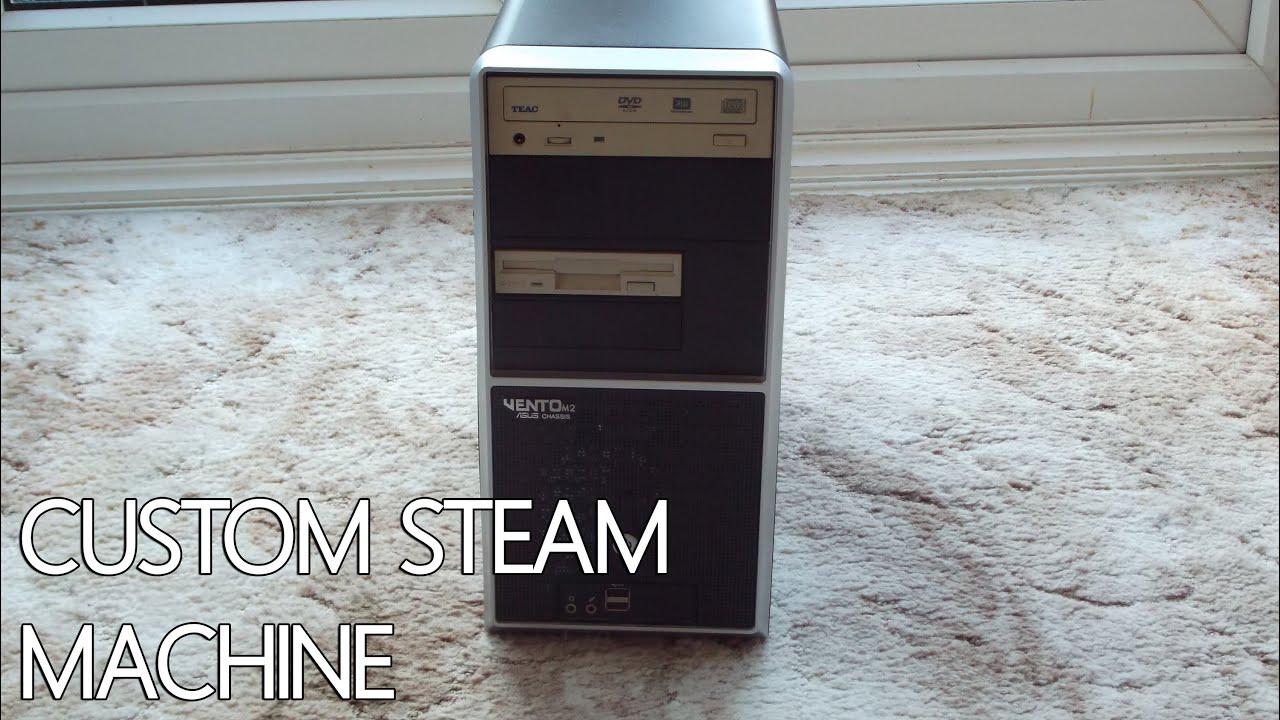 Steam Machine Builds Custom Steam Machine Build