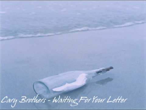 Cary Brothers - Waiting For Your Letter