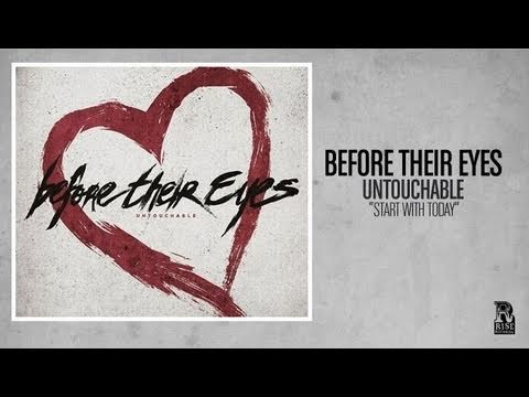Before Their Eyes - Start With Today