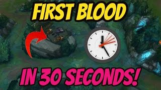 FIRST BLOOD IN 30 SECONDS SECRET STRATEGY!