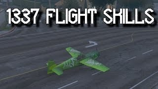 1337 Flight Skills! - Grand Theft Auto 5