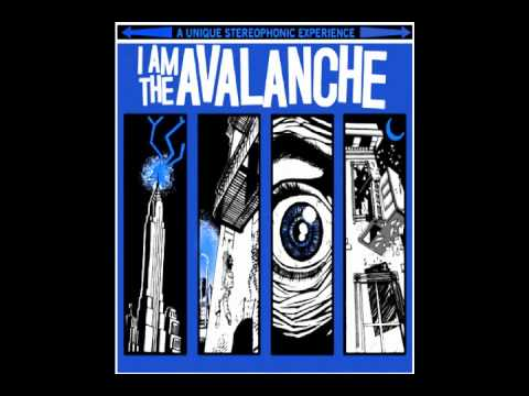 I Am The Avalanche - A New Disaster