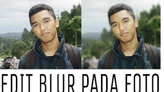 """download lagu Cara Mudah Edit Foto """"blur"""" Seperti Fokus Pada Dslr gratis"""