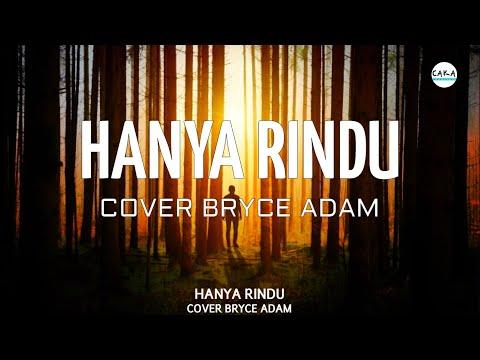 Download Andmesh - Hanya Rindu Cover  Bryce Adam |   Mp4 baru
