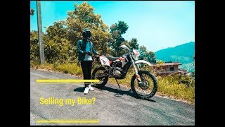 Going to sell my bike? Why?