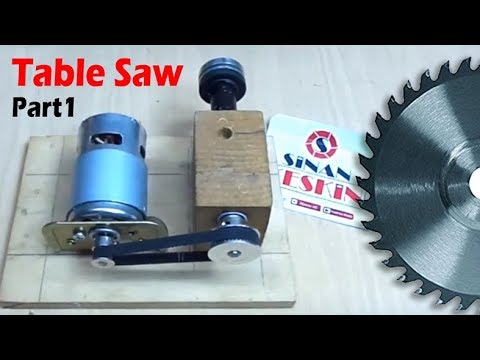 Table SAW#1 - Automatic Lifting Table Saw - Otomatik Tezgah Testere - PART 1