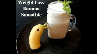 Healthy Banana Yogurt Smoothie | Weight - Loss Smoothie | Cook Eat N Fun with Manila | RCP - 9
