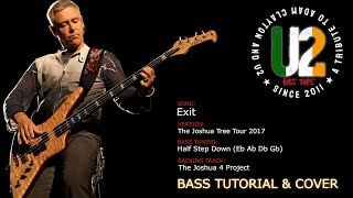 U2 - Exit (The Joshua Tree Tour 2017 version) [Bass Cover]