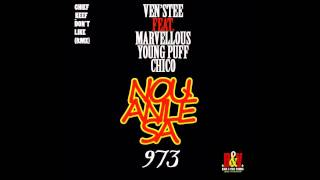 Venstee feat. Marvellous, Young Puff & Chico - Nou Anlè Sa (Dont Like Remix 973) Official 2013