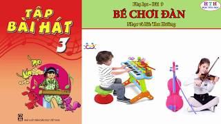 bé chơi đàn   Âm nhạc lớp 3- Phụ lục bài 9