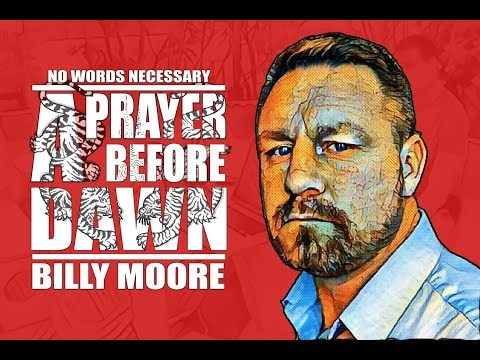 A Prayer Before Dawn | Billy Moore