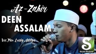 Download Lagu [NEW] Az-Zahir - Deen Assalam Voc. Yan Lucky (HD) Gratis STAFABAND
