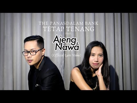 Download The Panasdalam Bank - Tetap Tenang feat. Ajeng & Nawa Mp4 baru