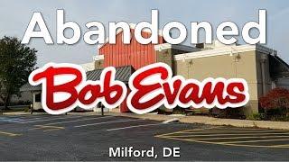 Abandoned Bob Evan's Restaurant - Milford, DE