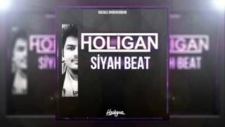 HOLİGAN - SİYAH BEAT