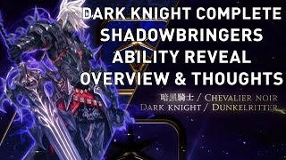 FFXIV: Dark Knight COMPLETE Shadowbringers Ability Reveal Overview & Thoughts