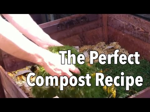 The Perfect Compost Recipe - How to Get Your...