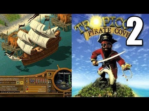 Tropico 2 Pirate Cove Part 2 - Butt Pirates 4 Life
