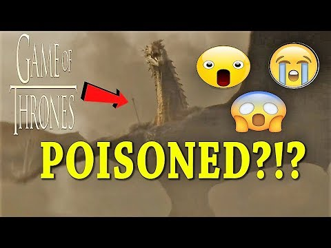 What You Missed Was Drogon Poisoned Game Of Thrones Season