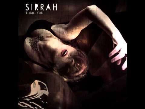 Sirrah - Thrill You (2013)