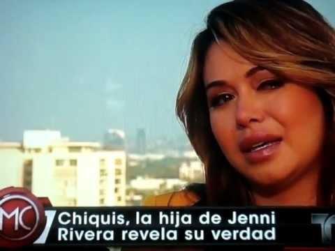 CHIQUIS LA HIJA DE JENNY RIVERA CUENTA SU VERDAD