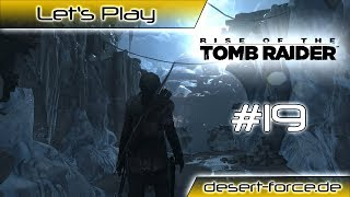 Rise of the Tomb Raider 🗿 #19 Der Tür Öffner [Let's Play]