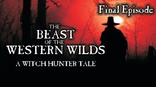 The Beast of the Western Wilds #8 [Witch Hunter Dramatized Audiobook]